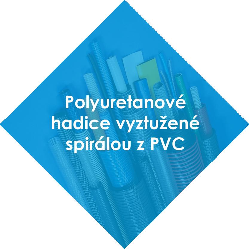 Polyuretanové hadice vyztužené spirálou z PVC