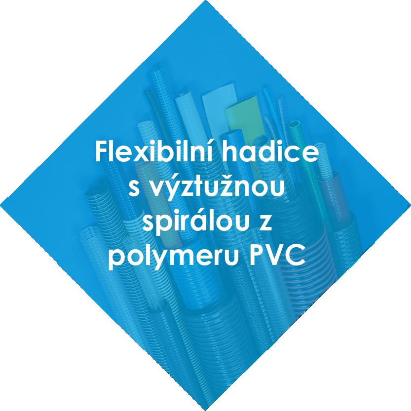 Flexibilní hadice s výztužnou spirálou z polymeru PVC