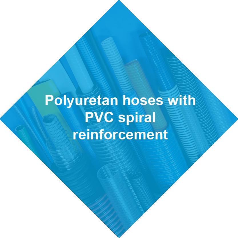 Polyuretan hoses with PVC spiral reinforcement